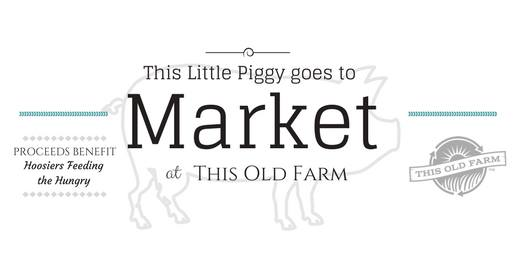 This Little Piggy goes to Market